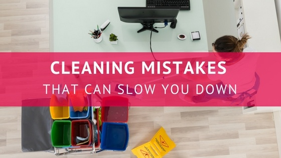 Top Cleaning Mistakes